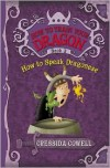 How to Speak Dragonese (How to Train Your Dragon Series #3) - Cressida Cowell