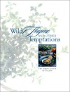 Wild Thyme and Other Temptations - Junior League of Tucson