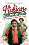 Italian Without Words - Don Cangelosi,  Joseph Delli Carpini