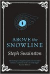 Above The Snowline - Steph Swainston