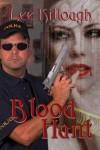 Blood Hunt (Garreth Mikaelian Detective Series) - Lee Killough