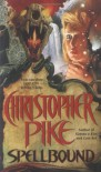 Spellbound - Christopher Pike