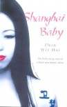Shanghai Baby - Weihui Zhou