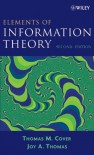 Elements of Information Theory 2nd Edition (Wiley Series in Telecommunications and Signal Processing) - Thomas M. Cover, Joy A. Thomas