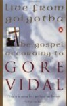 Live from Golgotha: The Gospel According to Gore Vidal - Gore Vidal