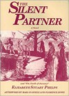 "The Silent Partner: Including ""The Tenth of January"" - Elizabeth Stuart Phelps,  Mari Jo Buhle (Afterword)"