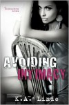 Avoiding Intimacy - K.A. Linde