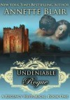 An Undeniable Rogue (Rogues Club, #1) - Annette Blair