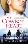 My Cowboy Heart - Z.A. Maxfield