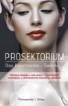 Prosektorium - Olga Paluchowska-Święcka