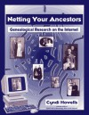 Netting Your Ancestors : Genealogical Research on the Internet - Cyndi Howells