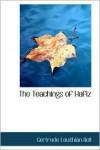The Teachings of Hafiz - Gertrude Bell
