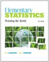 Elementary Statistics: Picturing the World - Ron Larson, Elizabeth Farber