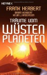 Träume vom Wüstenplaneten (Taschenbuch) - Frank Herbert, Brian Herbert, Kevin J. Anderson, Jakob Schmidt