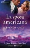 La sposa americana - Brenda Joyce