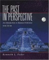 The Past in Perspective: An Introduction to Human Prehistory - Kenneth Feder;Kenneth L. Feder