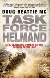 Task Force Helmand: A Soldier's Story Of Life, Death And Combat On The Afghan Front Line - Doug Beattie