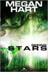 Seeing Stars - Megan Hart