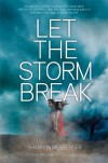 Let the Storm Break (Let the Sky Fall, #2) - Shannon Messenger