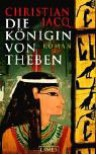 Die Königin Von Theben - Christian Jacq