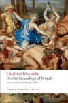 On the Genealogy of Morals: A Polemic (Oxford World's Classics) - Friedrich Nietzsche, Douglas Smith