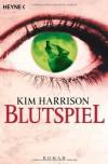 Blutspiel: Die Rachel-Morgan-Serie 2 - Roman von Kim Harrison (2007) Taschenbuch - Kim Harrison