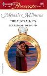 The Australian's Marriage Demand - Melanie Milburne