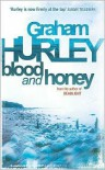 Blood and Honey - Graham Hurley