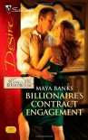 Billionaire's Contract Engagement - Maya Banks