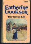 The Tide of Life - Catherine Cookson