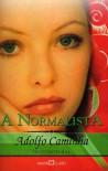 A Normalista - Adolfo Caminha