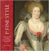 In Fine Style: The Art of Tudor and Stuart Fashion - Anna Reynolds