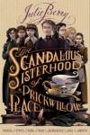 The Scandalous Sisterhood of Prickwillow Place - Julie Berry