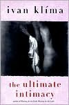 The Ultimate Intimacy - Ivan Klíma, A.G. Brain