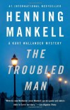 The Troubled Man (Vintage Crime/Black Lizard) - Henning Mankell