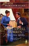 A Man Most Worthy - Ruth Axtell Morren