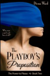 The Playboy's Proposition - Deena Ward