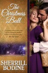 The Christmas Ball - Sherrill Bodine