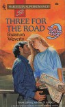 Three for the Road - Shannon Waverly