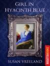 Girl in Hyacinth Blue - Susan Vreeland