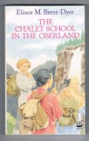 The Chalet School in the Oberland - Elinor M. Brent-Dyer