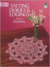 Tatting Doilies and Edgings - Rita Weiss (Editor)