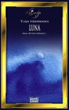 Luna. Das Mond- Orakel. - Thea Hermann