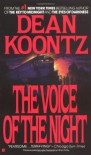 The Voice of the Night - Dean R. Koontz, Brian Coffey