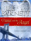 Daniel and the Angel  - Jill Barnett