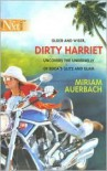 Dirty Harriet - Miriam Auerbach