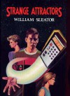 Strange Attractors - William Sleator