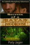 Secrets of a Mayan Moon - Paty Jager