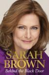 Behind the Black Door - Sarah Brown