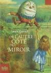 Alice De L'autre Côté Du Miroir - Lewis Carroll